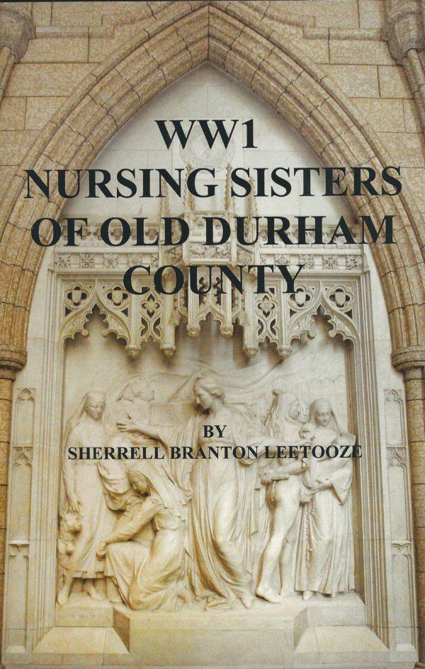 WW1 Nursing Sisters of Old Durham County