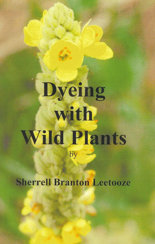 Dyeing With Wild Plants