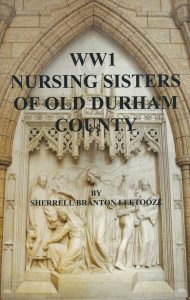 WW1 Nursing Sisters of Old Durham County